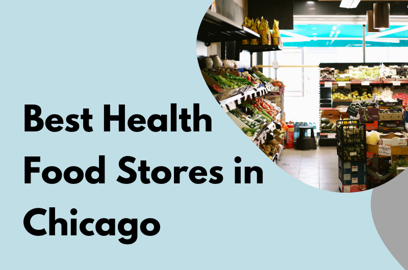 Best Health Food Stores in Chicago