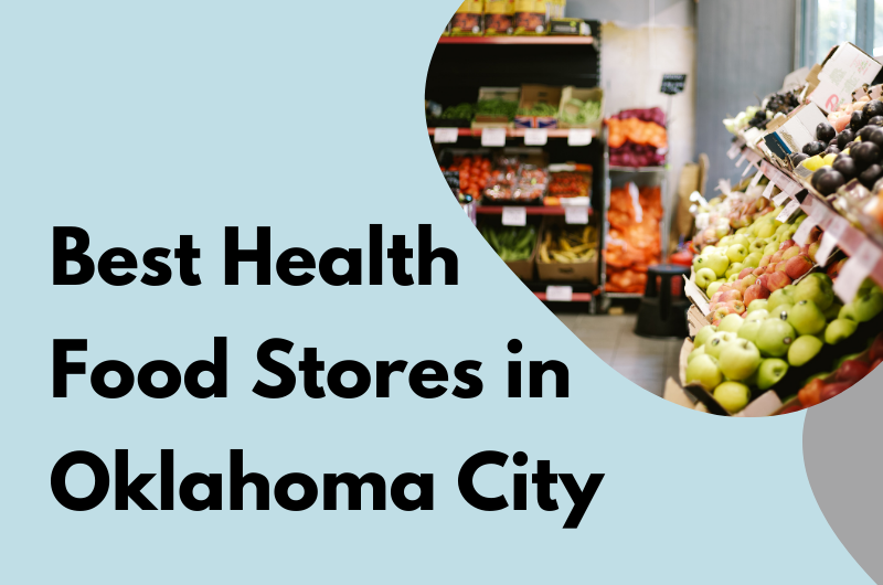 Health Food Stores in Oklahoma City