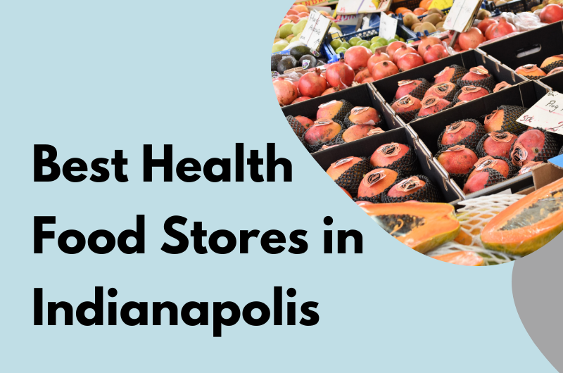 health Food Stores In Indianapolis